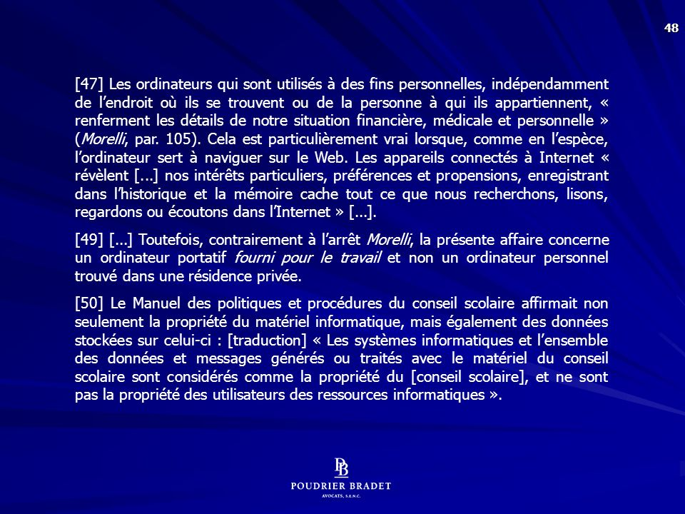 [51] Bien que la propriété des biens soit une considération pertinente, elle n'est pas déterminante (R. c. Buhay, 2003 CSC 30, [2003] 1 R.C.S. 631, par. 22). [...]